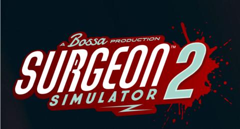 Surgeon Simulator 2 sur PC