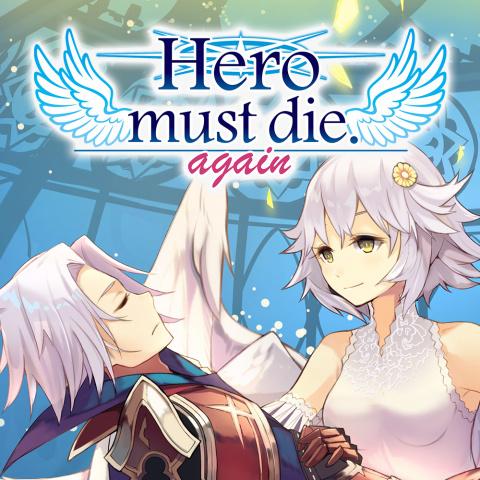 The Hero Must Die