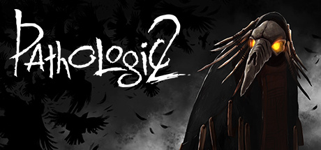 Pathologic 2 sur PS4