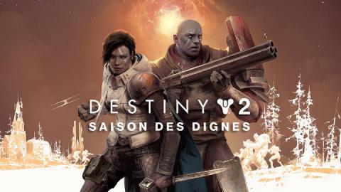 Destiny 2 : La Saison des Dignes sur PS4