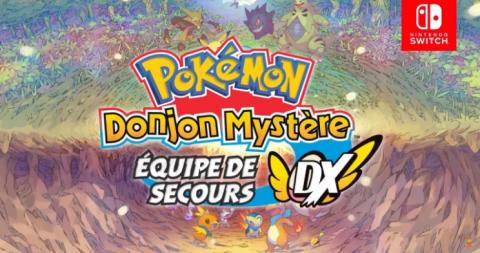 Pokémon Donjon Mystère : Équipe de Secours DX, solution complète