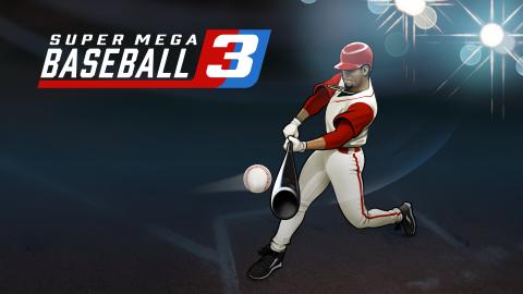 Super Mega Baseball 3 sur Switch