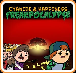Cyanide and Happiness : Freakpocalypse