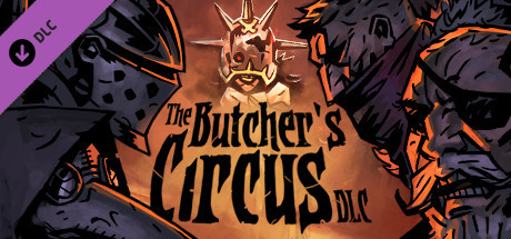 Darkest Dungeon : The Butcher's Circus sur PC