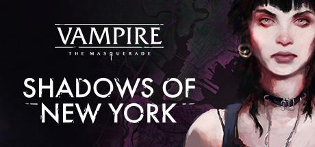 Vampire : The masquerade - Shadows of New York
