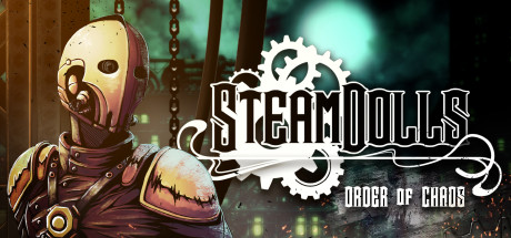 SteamDolls : Order of Chaos sur PC