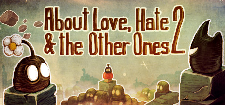 About Love, Hate And The Other Ones 2 sur PC