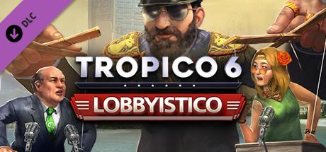 Tropico 6 : Lobbyistico