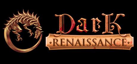 Dark Renaissance sur PC