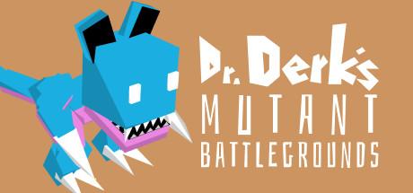 Dr. Derk's Mutant Battlegrounds sur PC