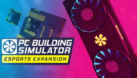PC Building Simulator - Esports Expansion sur PC