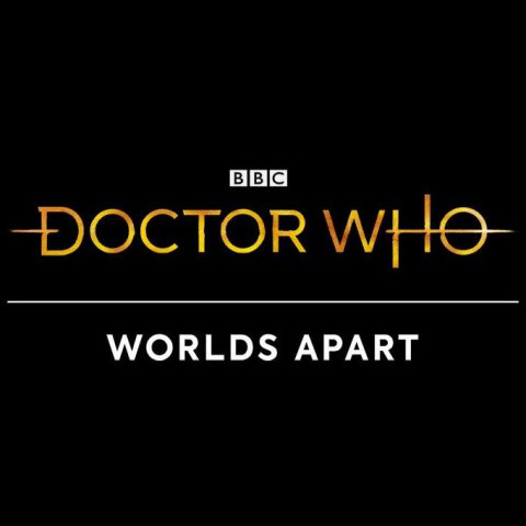 Doctor Who: Worlds Apart