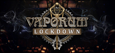Vaporum : Lockdown sur PC