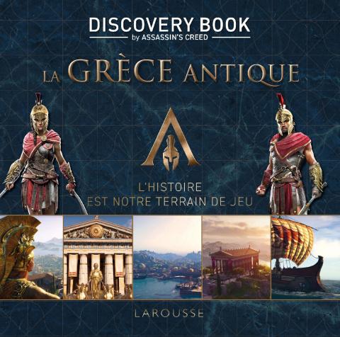 Assassin's Creed - Les Discovery Books l'Égypte des Pharaons et la Grèce Antique sont disponibles