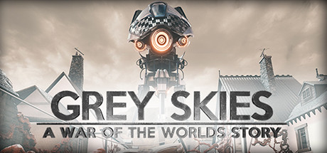 Grey Skies : A War of the Worlds Story