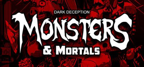 Dark Deception : Monsters & Mortals sur PC