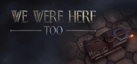 We Were Here Too sur PS4