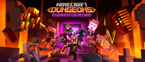 Minecraft Dungeons : Flames Of The Nether