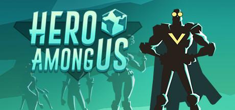 Hero Among Us sur PC