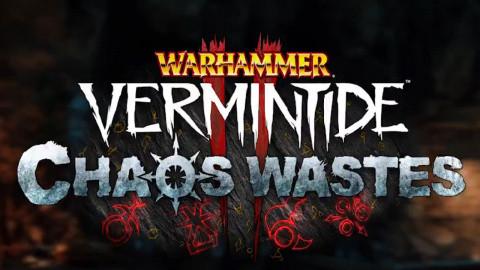 Warhammer : Vermintide 2 : Chaos Wastes sur PC
