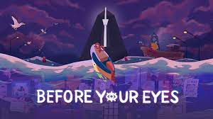 Before Your Eyes sur PC
