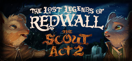 The Lost Legends of Redwall : The Scout Act II sur PC