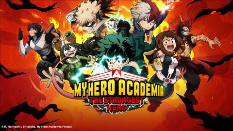My Hero Academia : The Strongest Hero