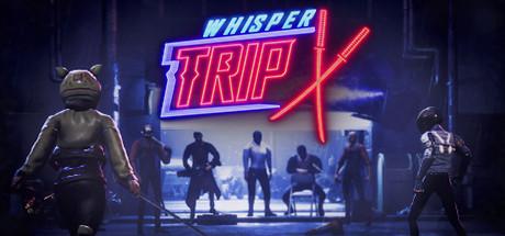 Whisper Trip sur PC