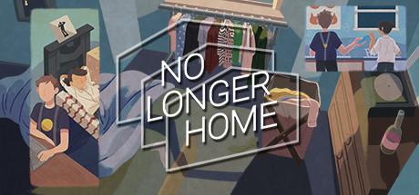 No Longer Home sur PC
