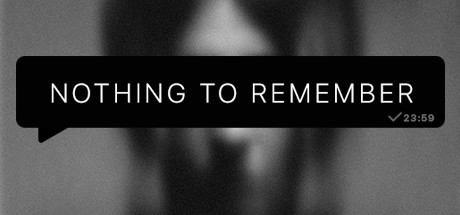 Nothing To Remember sur PC