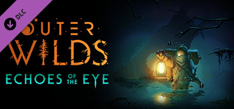 Outer Wilds : Echoes of the Eye