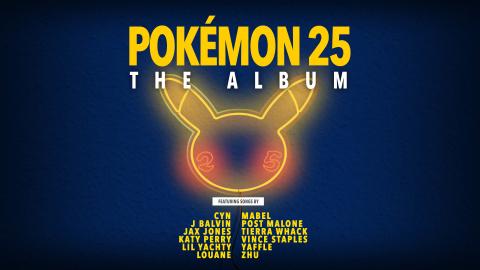 Pokémon 25 : L'album avec Post Malone, Louane et Katy Perry sortira bientôt