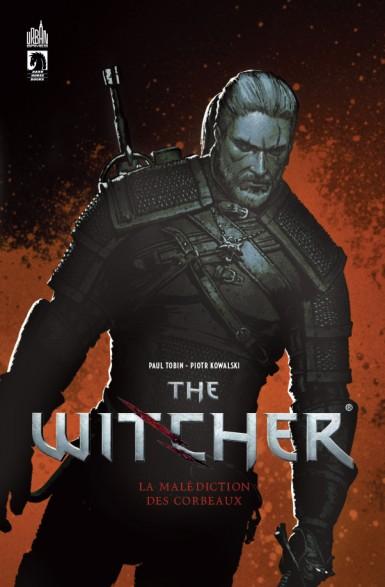 The Witcher le comics : Une aventure digne du Sorceleur et de The Witcher 3 Wild Hunt ?