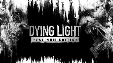 Dying Light Platinum Edition : apocalypse now sur Switch !