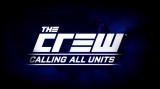 The Crew : Calling All Units une arrivée sur les chapeaux de roues