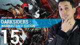 Darksiders : Warmastered Edition - Plus beau, plus fluide, toujours aussi brutal !