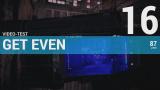 Get Even : notre avis en 3 minutes