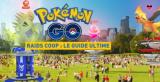 Pokémon GO, les raids coop sont dispos ! Notre guide pour affronter et capturer (enfin) les Légendaires