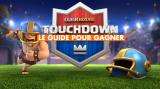 Clash Royale, le mode Touchdown est dispo : astuces et guide pour gagner