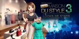 La Nouvelle Maison du Style 3 : Looks de Stars, toujours à la mode sur 3DS