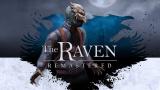 The Raven Remastered : Le Corbeau revient voler des bijoux