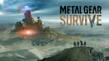 Metal Gear Survive : De nouveaux détails sur le contexte dévoilés