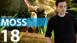 Moss - Le PSVR nous offre un conte enchanteur