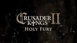 "Crusader Kings II reprend les armes avec le DLC ""Holy Fury"""