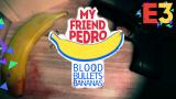 My Friend Pedro : Agile comme le vent, explosif comme Michael Bay - E3 2018
