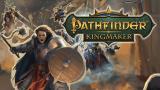 Pathfinder : Kingmaker annonce sa date de sortie en vidéo