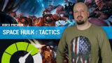 Space Hulk Tactics : Nos impressions en 3 minutes - gamescom 2018
