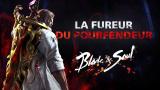 Blade & Soul présente La Fureur du Pourfendeur