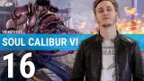 SoulCalibur VI : notre avis en quelques minutes
