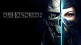 Dishonored 2 s'offre du contenu gratuit